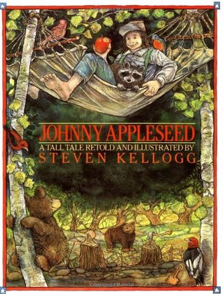 Johnny Appleseed: A Tall Tale