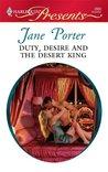 Duty, Desire and the Desert King (Desert Kings, #3)