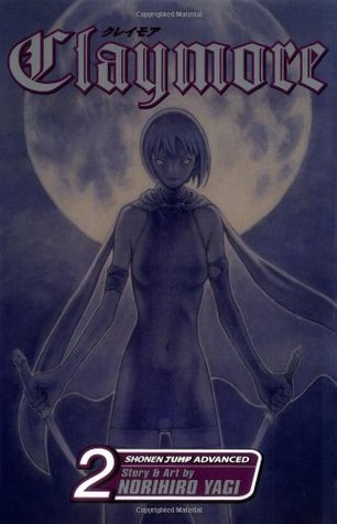 Claymore, Vol. 2: Darkness in Paradise (Claymore, #2)