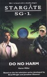 Do No Harm (Stargate SG-1, #12)