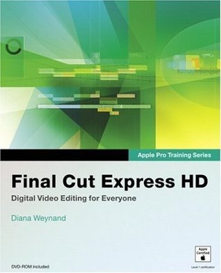 Apple Pro Training Series: Final Cut Express HD