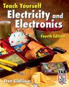 Teach Yourself Electricity and Electronics (Teach Yourself)