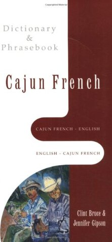 Cajun french english english cajun french dictionary phrasebook 2917616 m4hsunfo