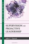 Supervision as Proactive Leadership