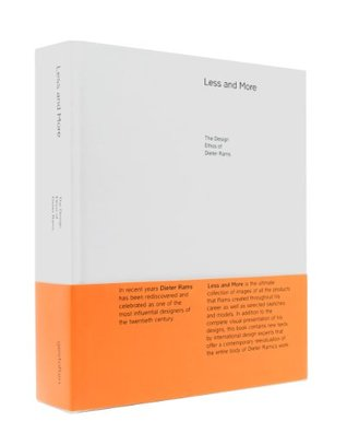 Less and More: The Design Ethos