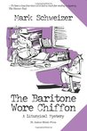 The Baritone Wore Chiffon (The Liturgical Mystery #2)