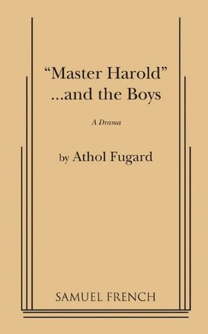master harold and the boys by athol fugard