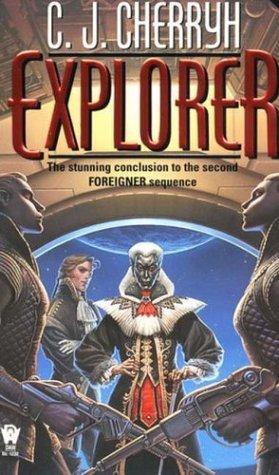 Explorer (Foreigner, #6)