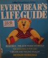 Every Bear's Life Guide