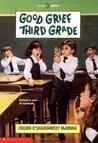 Good Grief...Third Grade (Marsha & Roger, #1)
