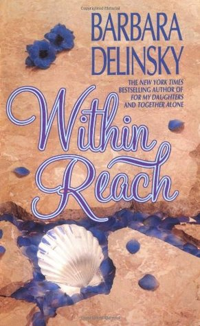 Within Reach by Barbara Delinsky