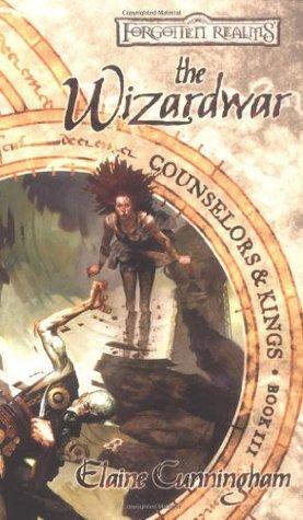 The Wizardwar (Forgotten Realms: Counselors & Kings #3)