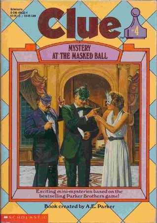 Mystery at the Masked Ball (Clue, #4)