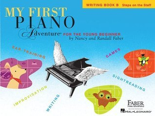 My First Piano Adventure, Writing Book B: Steps on the Staff