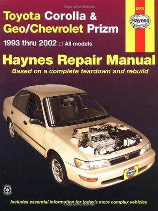 toyota corolla and geo chev prizm auto repair manual 93 02 by rh goodreads com Auto Repair Manuals PDF Chevy Truck Repair Manual