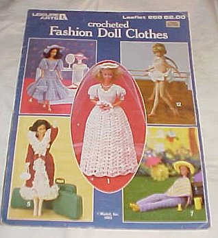 Crocheted Fashion Doll Clothes Leisure Arts Leaflet 268