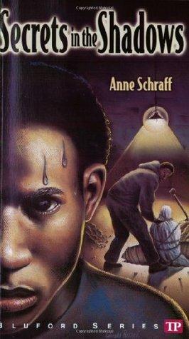 Secrets in the Shadows by Anne Schraff