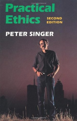 Practical Ethics by Peter Singer