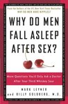 Why Do Men Fall Asleep After Sex? More Questions You'd Only Ask a Doctor After Your Third Whiskey Sour