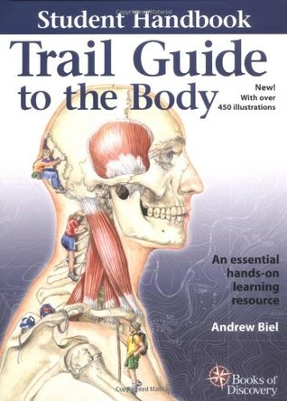 Trail guide to the body student handbook by andrew r biel 321218 fandeluxe Image collections