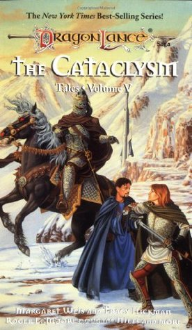 The Cataclysm Dragonlance Tales Ii 2 By Margaret Weis