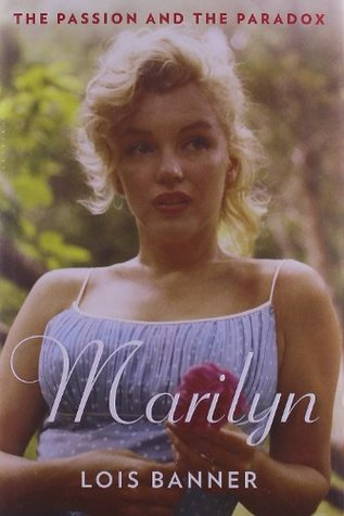 Marilyn by Lois W. Banner