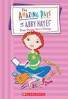 Some Things Never Change (The Amazing Days of Abby Hayes, #13)