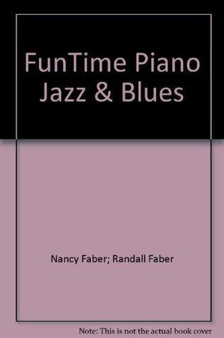 FunTime Piano Jazz & Blues