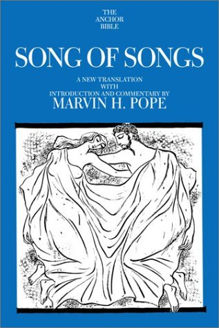 Songs of Songs (The Anchor Bible, Vol. 7C)