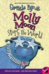 Molly Moon Stops the World (Molly Moon, #2)