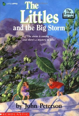 The Littles and the Big Storm by John Lawrence Peterson