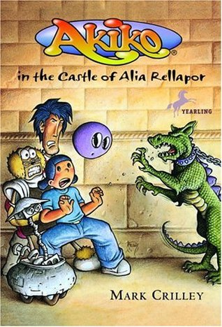 Akiko in the Castle of Alia Rellapor by Mark Crilley