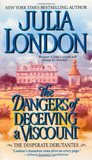 The Dangers of Deceiving a Viscount by Julia London