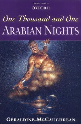 One Thousand and One Arabian Nights by Geraldine McCaughrean