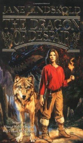 The Dragon of Despair by Jane Lindskold