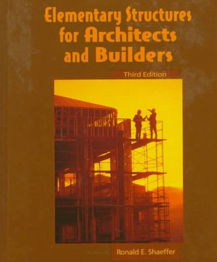 Elementary Structures for Architects and Builders