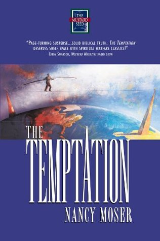 The Temptation by Nancy Moser