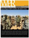 Mali's Conflict, the Sahel's Crisis (World Politics Review Special Reports)