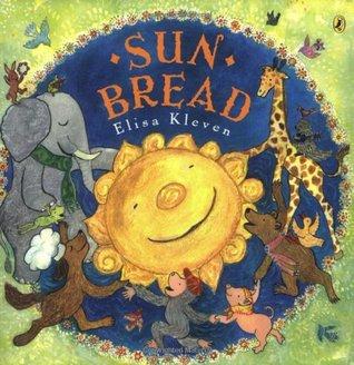Sun Bread by Elisa Kleven