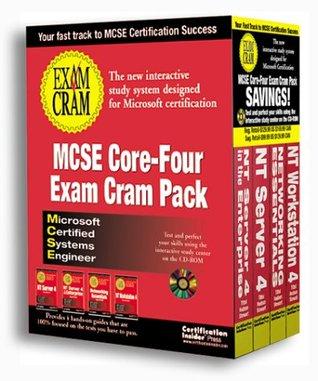 MCSE Core-Four Exam Cram Pack: Exams 70-058, 7-067, 70-068, 70-073