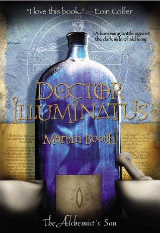 Doctor Illuminatus (The Alchemist's Son, #1)