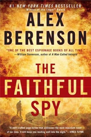 Image result for The Faithful Spy by Alex Berenson