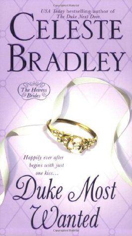 Duke Most Wanted: The Heiress Brides - Celeste Bradley - Google книги