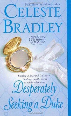 Desperately Seeking a Duke (Heiress Brides, #1)