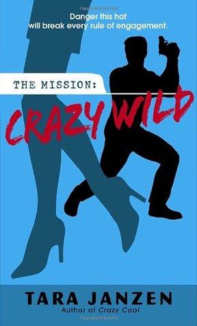 Ebook Crazy Wild by Tara Janzen read!