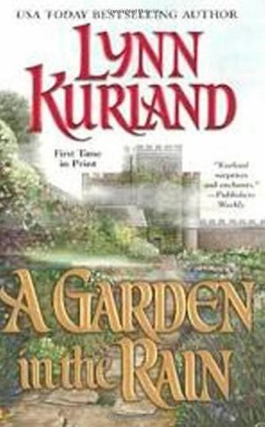 A Garden in the Rain by Lynn Kurland