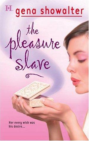 The Pleasure Slave by Gena Showalter