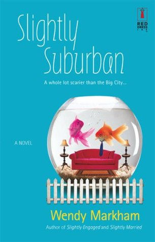 Slightly Suburban (Slightly, #5)