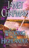Wedding the Highlander by Janet Chapman