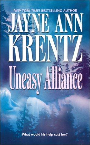 Uneasy Alliance by Jayne Ann Krentz